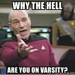 star trek wtf - why the hell are you on varsity?