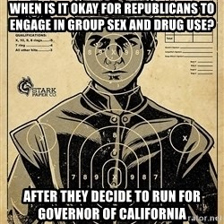 Child queen Phlash Misericord - When is it okay for Republicans to engage in group sex and drug use? After they decide to run for Governor of California