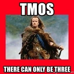 Highlander - TMOS There can only be three