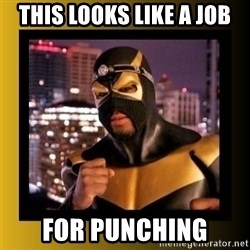 Phoenix Jones - this looks like a job for punching
