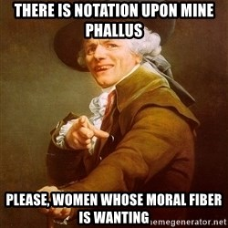 Joseph Ducreux - there is notation upon mine phallus PLease, women whose moral fiber is wanting