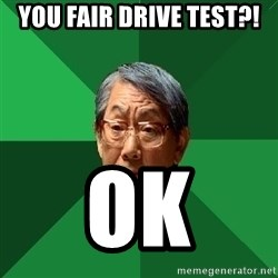 High Expectations Asian Father - you fair drive test?! ok