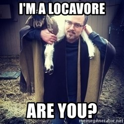 paulusdan - I'm a locavore Are you?