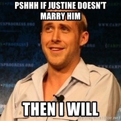 Typographer Ryan Gosling - pshhh If Justine doesn't marry him then i will