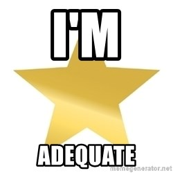 Gold Star Jimmy - I'm adequate