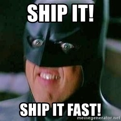 Goddamn Batman - SHIP IT! SHIP IT FAST!