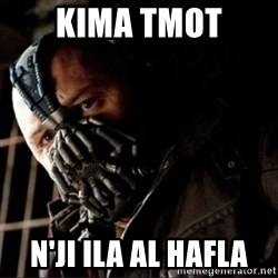 Bane Permission to Die - KIMA TMOT n'ji ila al hafla