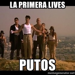 Blood in blood out - LA PRIMERA LIVES PUTOS