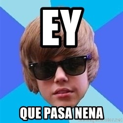 Just Another Justin Bieber - ey que pasa nena