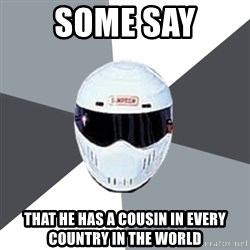 Spectacular Stig - SOme Say that he has a cousin in every country in the world