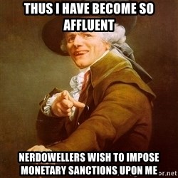 Joseph Ducreux - thus I have become so affluent nerdowellers wish to impose monetary sanctions upon me
