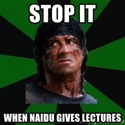 remboraiden - STOP IT WHEN NAIDU GIVES LECTURES