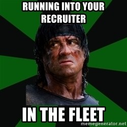 remboraiden - RUNNING INTO YOUR RECRUITER  IN THE FLEET