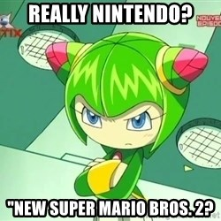 """Disappointment Cosmo - Really Nintendo? """"New Super Mario Bros. 2?"""