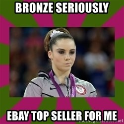 Kayla Maroney - BRONZE SERIOUSLY  EBAY TOP SELLER FOR ME