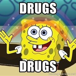 spongebob rainbow - Drugs Drugs