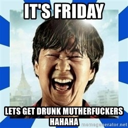 mr chow hangover - IT'S FRIDAY LETS GET DRUNK MUTHERFUCKERS HAHAHA