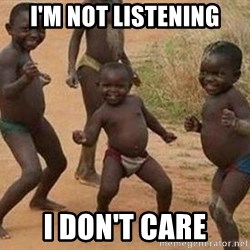 african children dancing - I'M NOT LISTENING I DON'T CARE