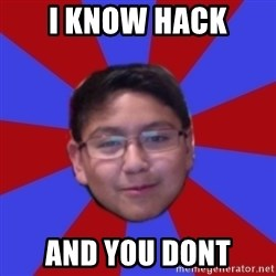 Hacker Boy - i know hack and you dont