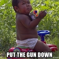 Swagger Baby -  PUT THE GUN DOWN