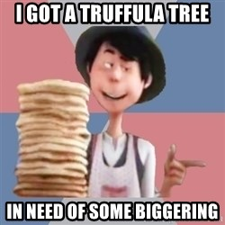 Aroused Once-ler - I got a Truffula tree In need of Some biggering