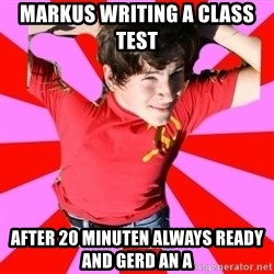 Model Immortal - MARKUS WRITING A CLASS TEST  AFTER 20 MINUTEN ALWAYS READY AND GERD AN A