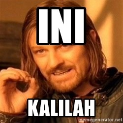 One Does Not Simply - ini kalilah
