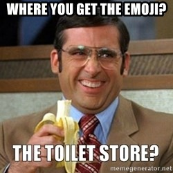 Toilet Store - Where you get the emoji?