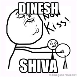 NOW KISS - Dinesh shiva