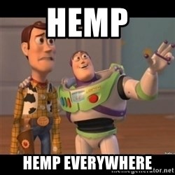 Buzz lightyear meme fixd - Hemp Hemp everywhere