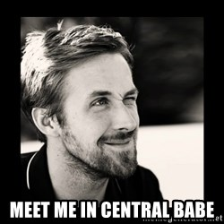 Ryan Gosling 1  -  meet me in central babe