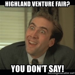 Nick Cage - Highland venture fair? you don't say!