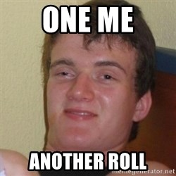 Stoner Stanley - One me Another roll