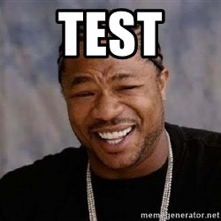 Yo Dawg - test