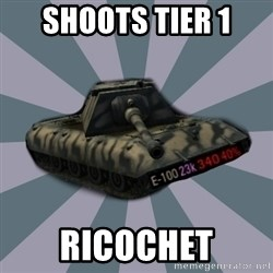 TERRIBLE E-100 DRIVER - shoots tier 1 ricochet