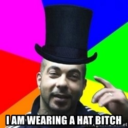 facebookazad -  I AM WEARING A HAT BITCH