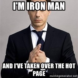 Robert Downey Jr. - I'm Iron man And I've taken over the hot page