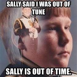 PTSD Clarinet Boy - Sally said I was out of tune  Sally is Out of time.