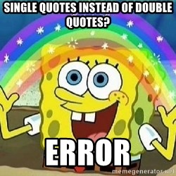 Imagination - single quotes instead of double quotes? ERROR