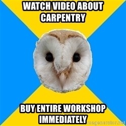Bipolar Owl - Watch video about carpentry buy entire workshop immediately