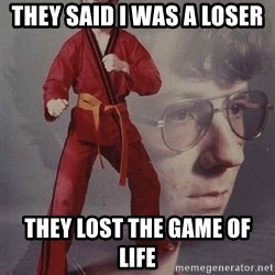 PTSD Karate Kyle - they said i was a loser they lost the game of life
