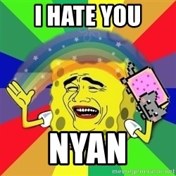 Putencio - I HATE YOU NYAN