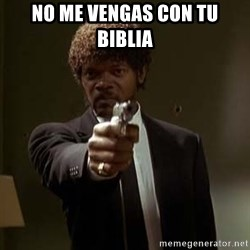 Jules Pulp Fiction - no me vengas con tu biblia