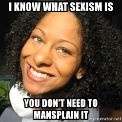 Adria Richards - i know what sexism is you don't need to mansplain it