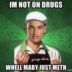Caixas SS3 - im not on drugs whell maby just meth