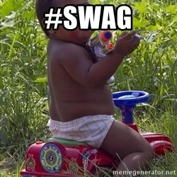 Swagger Baby - #SWAG