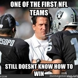 Knapped  - ONE OF THE FIRST NFL TEAMS  STILL DOESNT KNOW HOW TO WIN