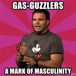 Mark Driscoll - Gas-guzzlers a mark of masculinity