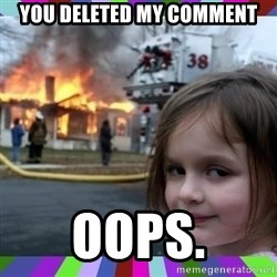 evil girl fire - you deleted my comment Oops.