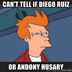 Futurama  - Can't tell if Diego ruiz Or Andony Husary